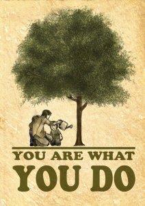 you_are_what_you_do_by_luiz_petronilho-d38sdm9